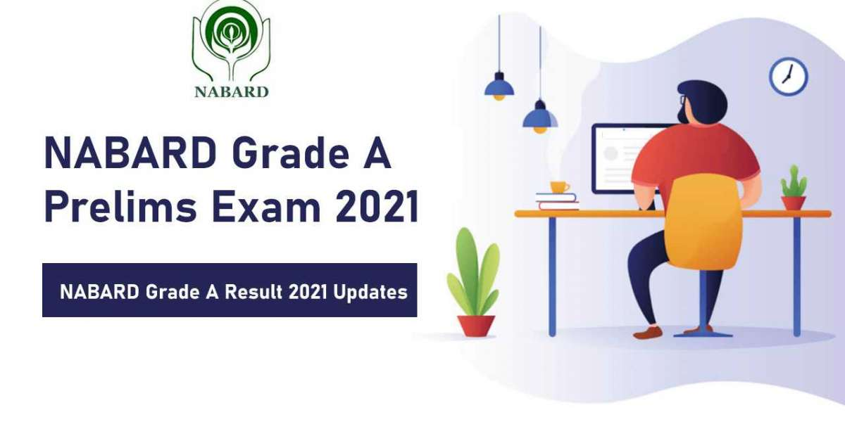 NABARD Grade A Prelims Result (Phase 1) 2021 Announcement Dates and Cut Off Check here